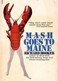 R.  Hooker. M*A*S*H Goes to Maine (Английский язык)